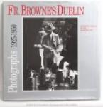Fr. Browne's Dublin