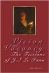 Vision and vacancy