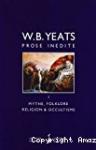 Prose inédite de W. B. Yeats Volume 2