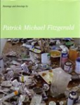 Paintings and drawings by Patrick Michael Fitzgerald