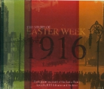 The Story of Easter Week 1916