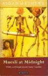 Muesli at Midnight