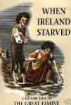 When Ireland Starved