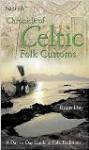 Chronicle of Celtic Folk Customs