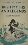 The Second Book of Irish Myths and Legends