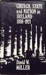 Church, State and Nation in Ireland, 1898-1921