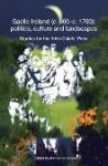 Gaelic Ireland (c. 600 - c. 1700), politics, culture and landscapes