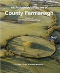 An Archaeological Survey of County Fermanagh Volume 1