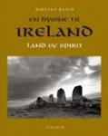 Ireland Land of Spirit