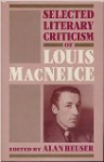 Selected Literary Criticism of Louis MacNeice