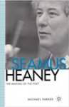 Seamus Heaney The Making of the Poet