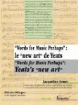 """Words for Music Perhaps"": le ""new art"" de Yeats"