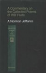 A Commentary on the Collected Poems of WB Yeats