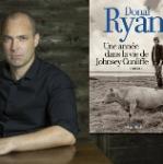 Rencontre avec Donal Ryan : Une année dans la vie de Johnsey Cunliffe