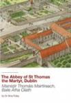 The Abbey of St Thomas the Martyr, Dublin