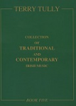 Collection of Traditional and Contemporary Irish Music - Book 5