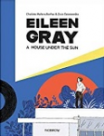 Eileen Gray, a House under the Sun