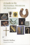 A Guide to the National Museum of Ireland