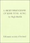 A Short bibliography of Irish Folk Song