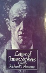 Letters of James Stephens (with an appendix listing Stephens's published writings)
