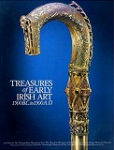 Treasures of Early Irish Art 1500 B.C. to 1500 A.D.
