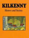 Kilkenny : History & Society : Interdisciplinary essays on the History of an Irish County