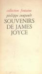 Entretiens avec James Joyce par Arthur Power, suivi de Souvenirs sur James Joyce, par