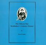 The Uilleann Pipe Reedmaker's Guidance Manual