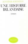 Une Histoire irlandaise