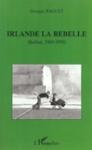 Irlande la Rebelle