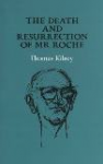 The Death and Resurrection of Mr Roche