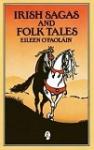 Irish Sagas and Folk Tales