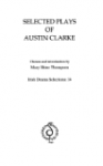 Selected Plays of Austin Clarke