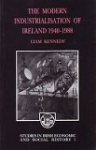 The Modern Industrialisation of Ireland 1940-1988