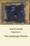 Soul of Ireland Programme 1