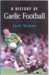 A History of Gaelic Football
