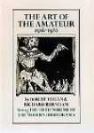 The Art of the Amateur 1916-1920