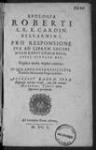 Apologia Roberti... Bellarmini pro responsione sua ad librum Jacobi, magnae britanniae regis, cuius titulus est