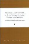 Culture and conflict in seventeenth-century France