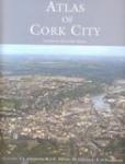 Atlas of Cork City