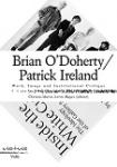 Brian O'Doherty / Patrick Ireland