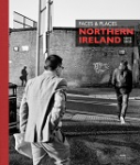Faces and Places: Northern Ireland 1975-2020