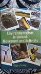 Environmentalism in Ireland : Movement and Activits