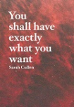 You shall have exactly what you want