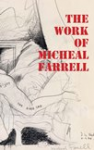 The Work of Micheal Farrell
