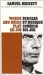 Words and Music ; Play ; Eh Joe