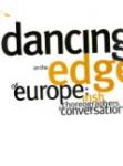 Dancing on the Edge of Europe : Irish Choreographers in Conversation