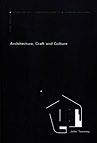 Architecture, Craft and Culture