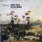 Irish Art from 1600 to the present day