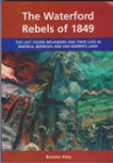 The Waterford Rebels of 1849